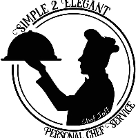 Simple 2 Elegant Personal Chef Service